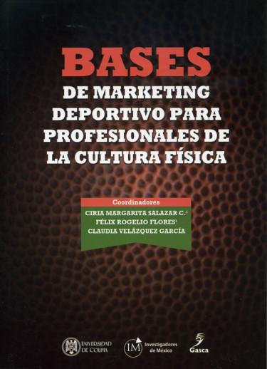 Bases de marketing deportivo para profesionales de la cultura física