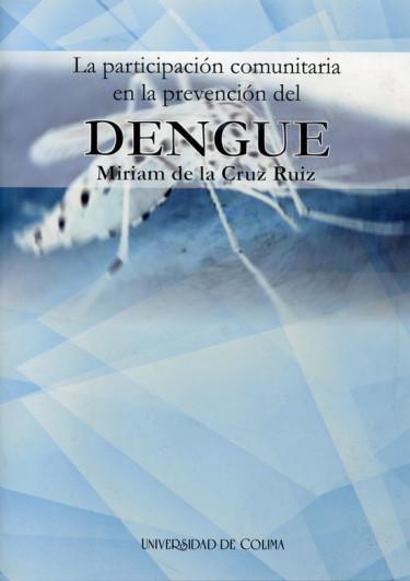 La participación comunitaria en la prevención del dengue
