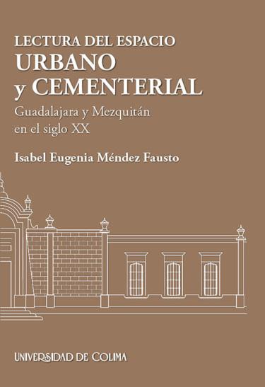 Lectura del espacio urbano y cementerial