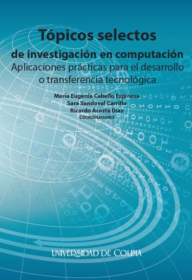 Tópicos selectos de investigación en computación