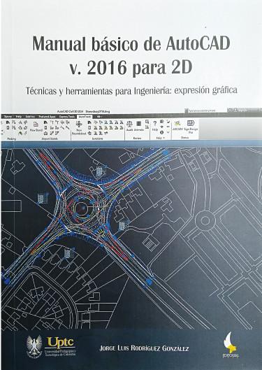 Manual básico de AutoCAD v. 2016 para 2D