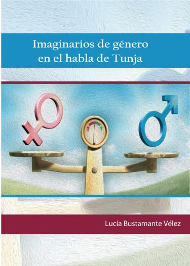 Imaginarios de género en el habla de Tunja