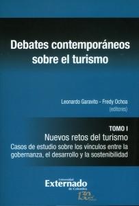 Debates contemporáneos sobre el turismo tomo I.
