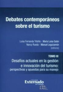 Debates contemporáneos sobre el turismo tomo III.