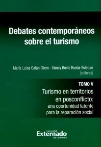 Debates contemporáneos sobre el turismo. Tomo V.