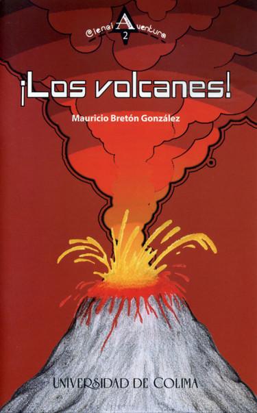¡Los volcanes!
