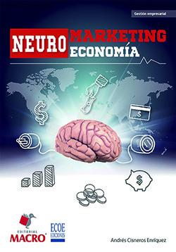 NEUROMARKETING Y NEUROECONOMÍA
