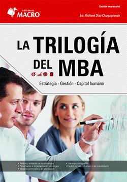 LA TRILOGÍA DEL MBA