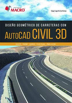 DISEÑO GEOMÉTRICO DE CARRETERAS CON AUTOCAD CIVIL 3D