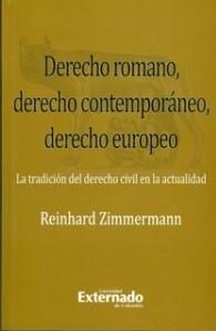 Derecho romano, derecho contemporáneo, derecho europeo.