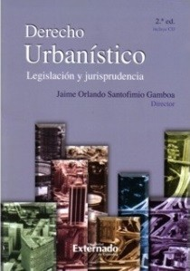 Derecho urbanístico. Legislación y jurisprudencia (Incluye CD)