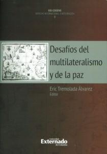 Desafíos del multilateralismo y de la paz