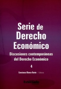 Discusiones contemporáneas del Derecho Económico.