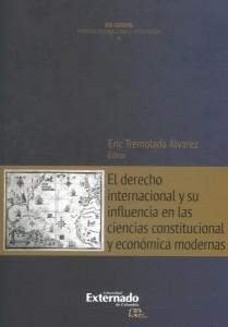 El derecho internacional y su influencia en las ciencias constitucional y económica modernas
