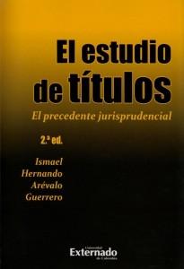 El estudio de títulos. El precedente jurisprudencial. 2ª edición