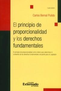 El principio de proporcionalidad y los derechos fundamentales.