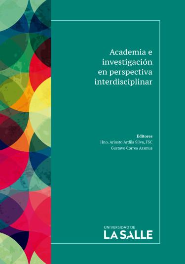 Academia e investigación en perspectiva interdisciplinar