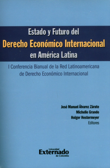 Estado y futuro del derecho económico internacional en América Latina