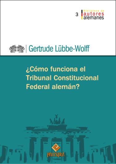 ¿Cómo funciona el Tribunal Constitucional Federal alemán?
