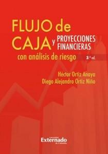 Flujo de caja y proyecciones financieras con análisis de riesgo 3a. Ed.