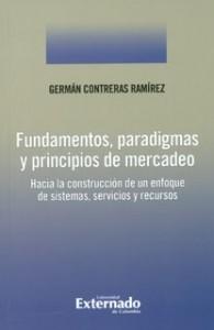 Fundamentos, paradigmas y principios de mercado.