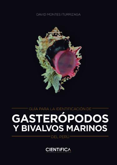 Guía para la identificación de gasterópodos y bivalvos marinos del Perú