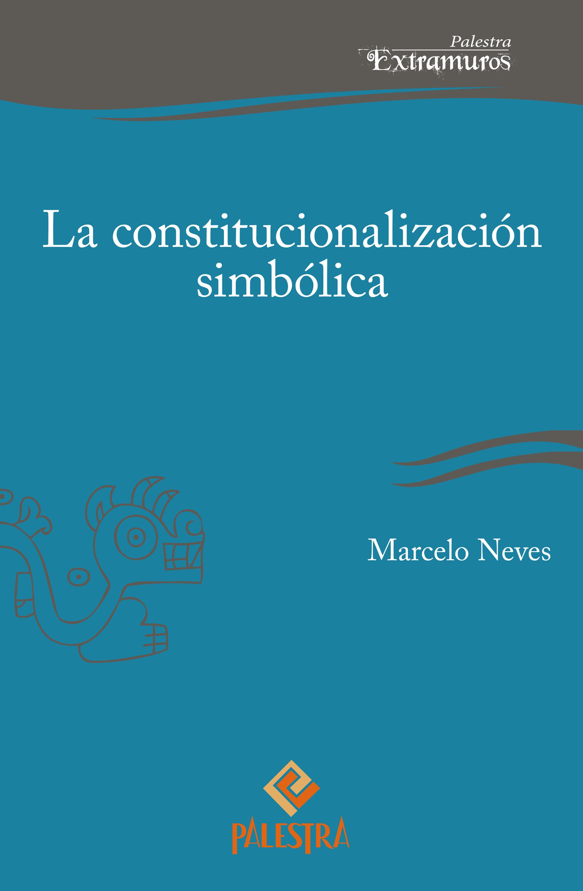 La constitucionalización simbólica