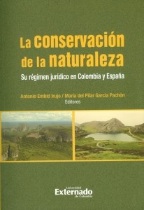 La conservación de la naturaleza.