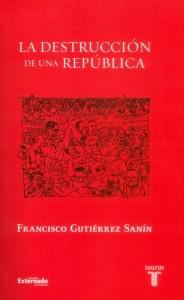 La destrucción de una República