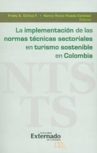 La implementación de las normas técnicas sectoriales en turismo sostenible en Colombia