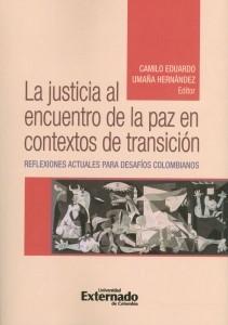 La justicia al encuentro de la paz en contexto de transición.