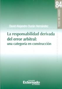 La responsabilidad derivada del error arbitral: una categoría en construcción.