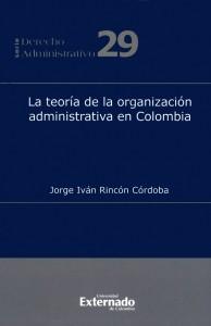La teoría de la organización administrativa en Colombia