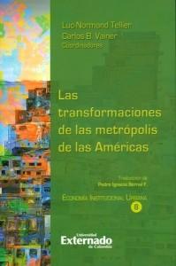 Las transformaciones de las metrópolis de las Américas