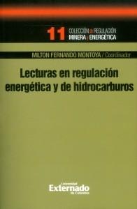Lecturas en regulación energética y de hidrocarburos