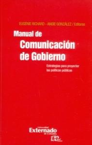 Manual de comunicación de gobierno: estrategias para proyectar las políticas públicas