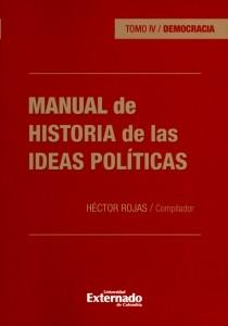 Manual de Historia de las ideas políticas Tomo IV. Democracia