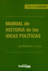 Manual de historia de las ideas políticas. Tomo III. El marxismo