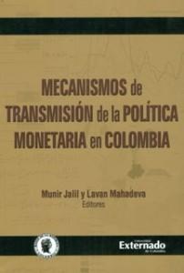 Mecanismos de transmisión de la política monetaria en Colombia