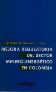 Mejora regulatoria del sector minero-energético en Colombia