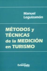 Métodos y técnicas de la medición en turismo