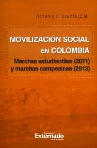 Movilización social en Colombia. Marchas estudiantiles (2011) y Marchas campesinas (2013)