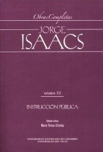 Obras completas Jorge Isaacs Vol.VII Instrucción Pública