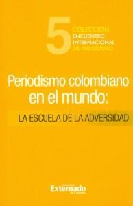 Periodismo colombiano en el mundo.