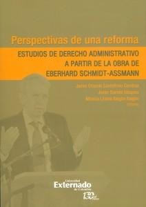 Perspectivas de una reforma.Estudios de derecho administrativo a partir de la obra de Eberhard Schmidt-Assmann