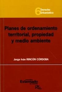 Planes de ordenamiento territorial, propiedad y medio ambiente