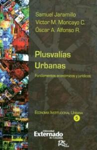 Plusvalías urbanas. Fundamentos económicos y jurídicos