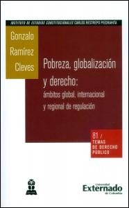 Pobreza, globalización y derecho: ámbitos global, internacional y regional de regulación