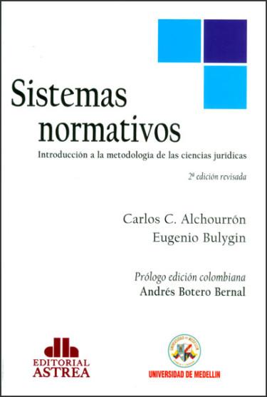 Sistemas normativos. Introducción a la metodología de las ciencias jurídicas