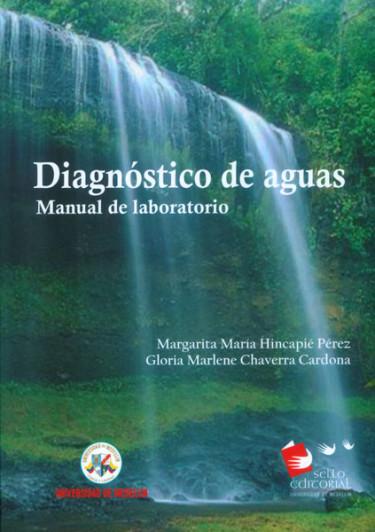 Diagnóstico de aguas. Manual de laboratorio